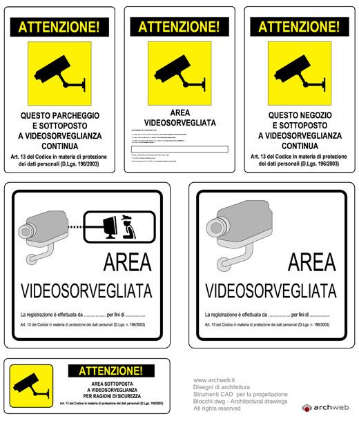 Cartelli videosorveglianza for Cartelli antincendio dwg